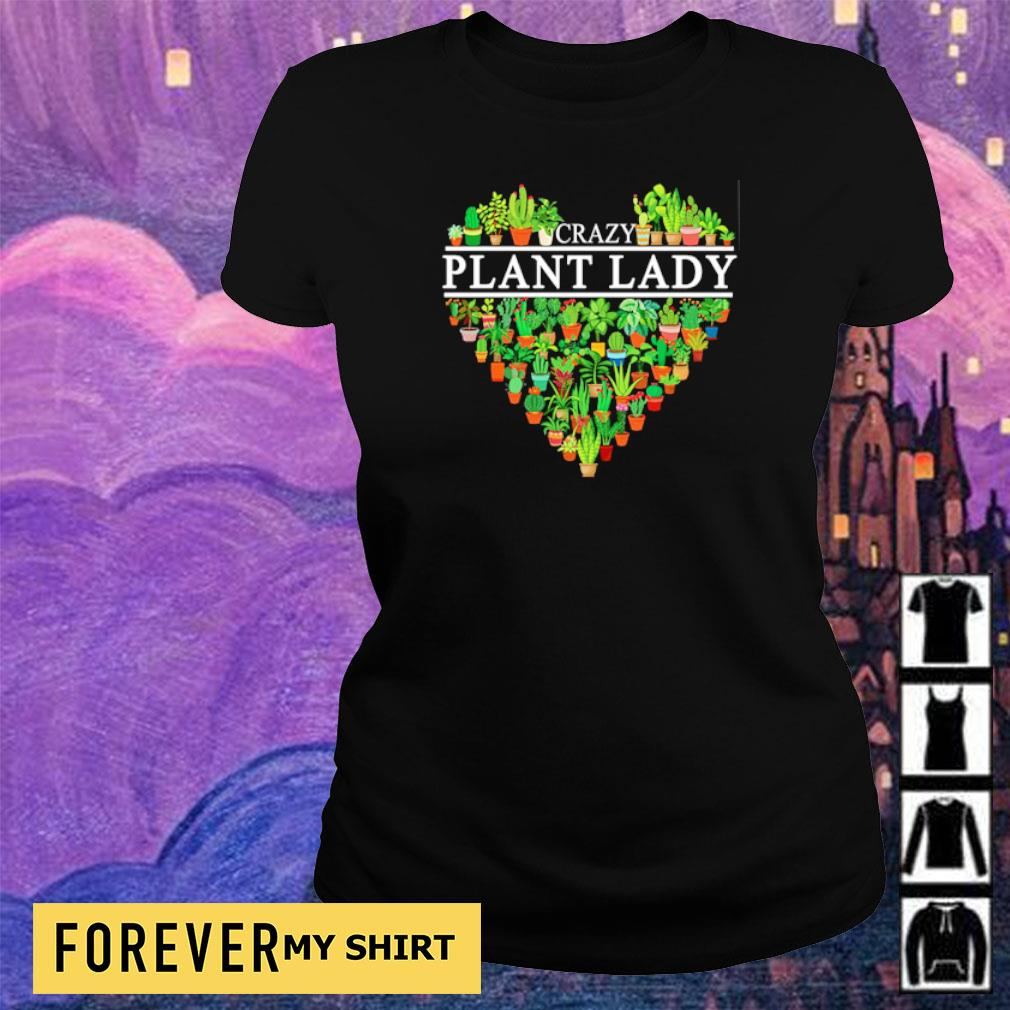 Heart Crazy Plant Lady s ladies tee