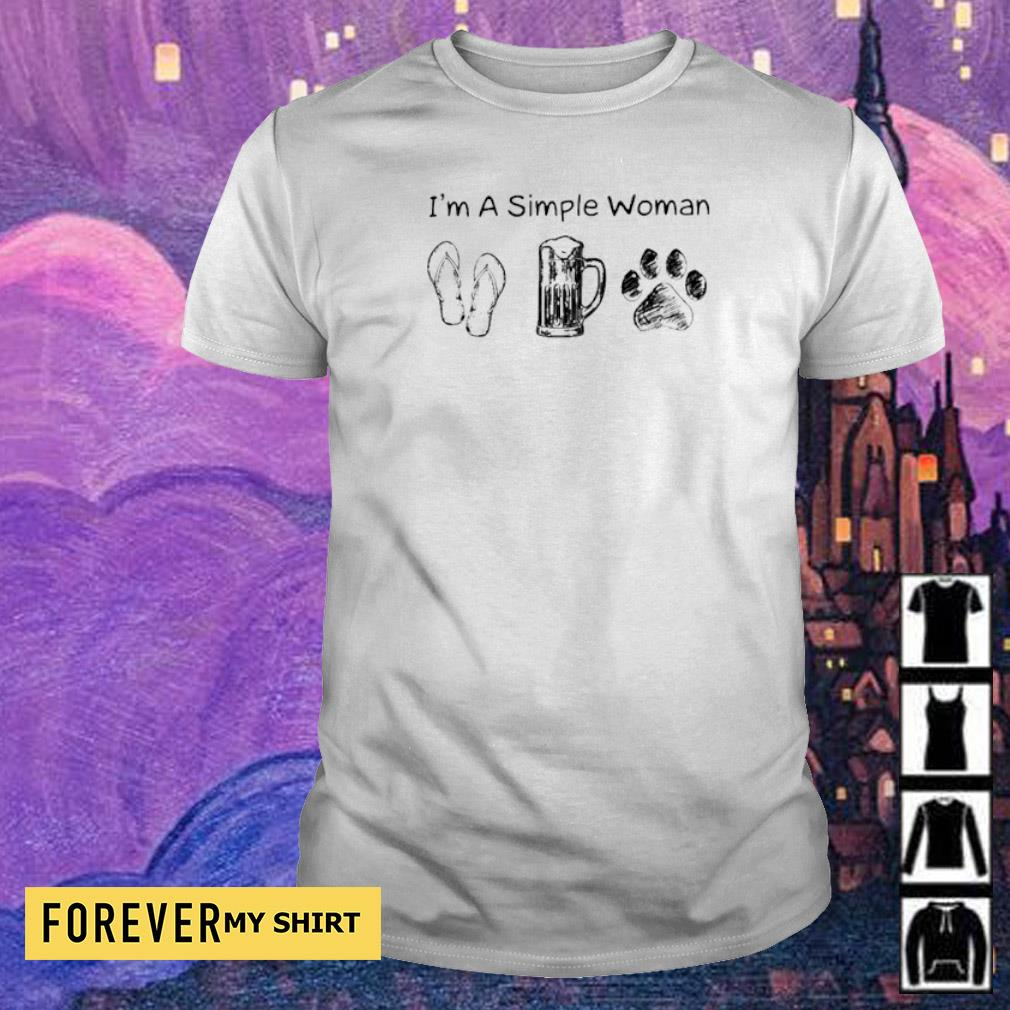 I'm a simple woman flip beer dog paws shirt