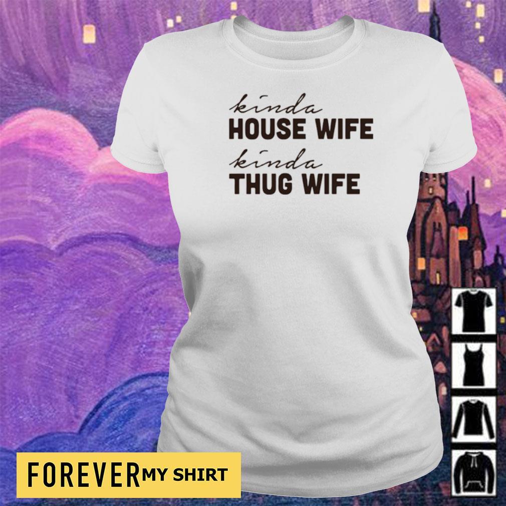 Kind house wife kind thug wife s ladies