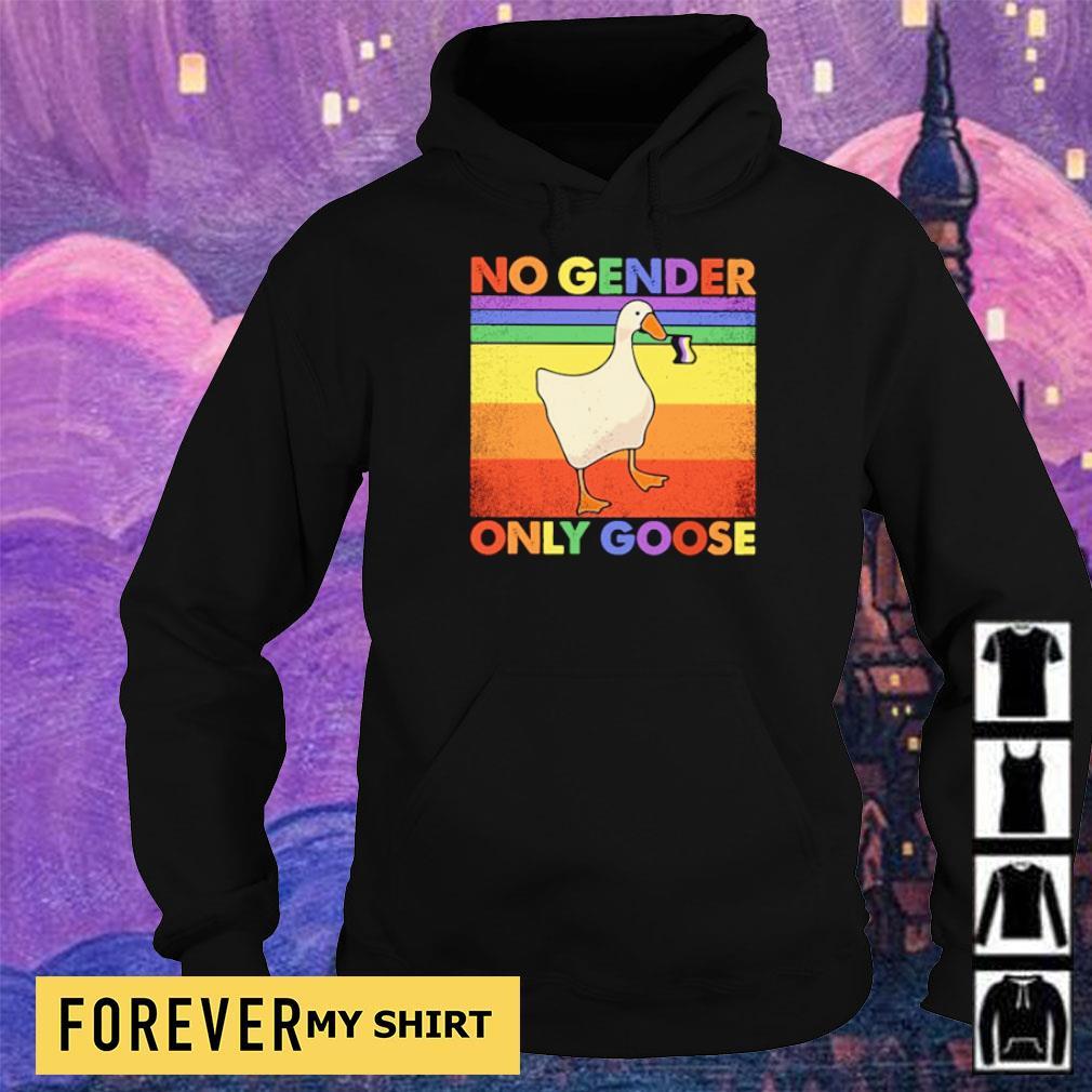 LGBT Pride no gender only goose s hoodie