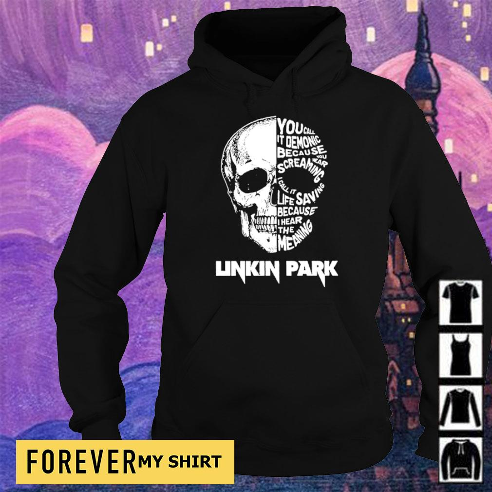 Linkin Park you call it demonic because you were screaming s hoodie