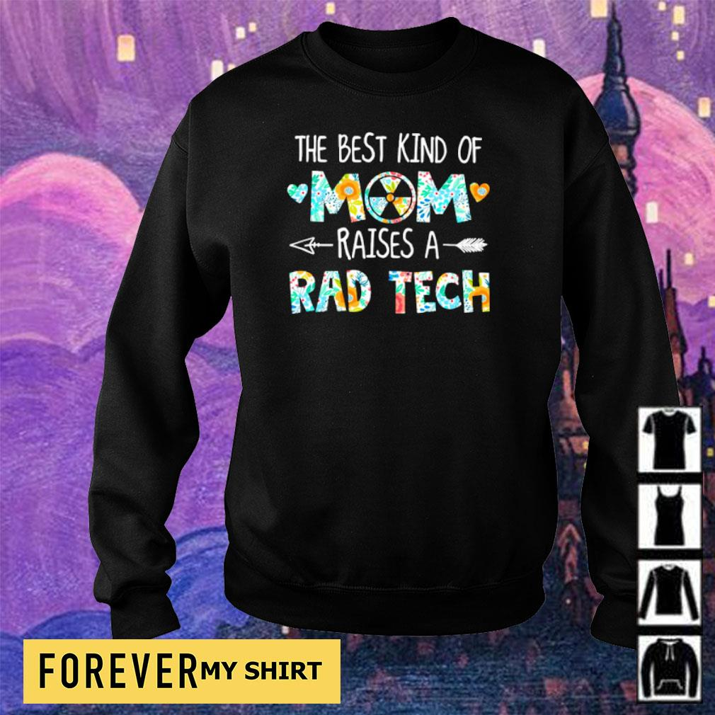 The best kind of mom raises an Rad Tech s sweater