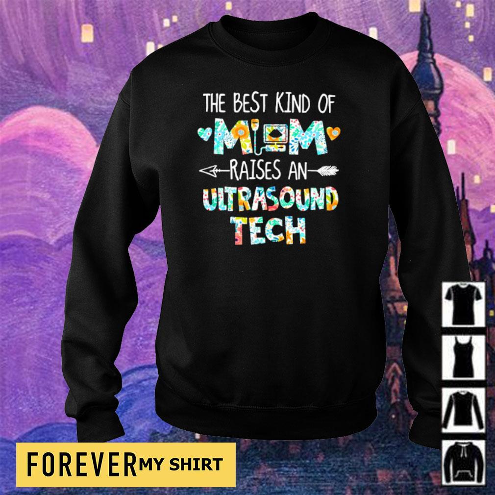 The best kind of mom raises an Ultrasound Tech s sweater
