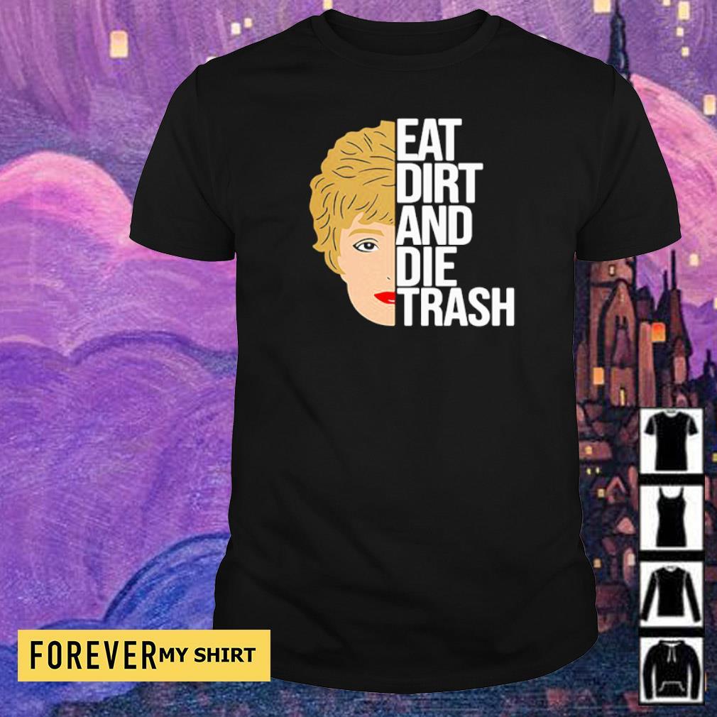 Zinko Eat Dirt And Die Trash shirt