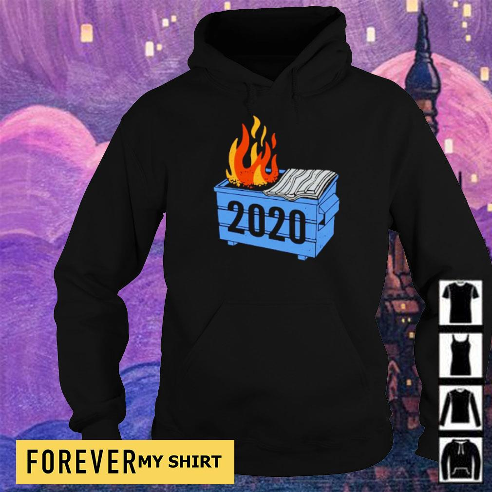 2020 Dumpster On Fire s hoodie