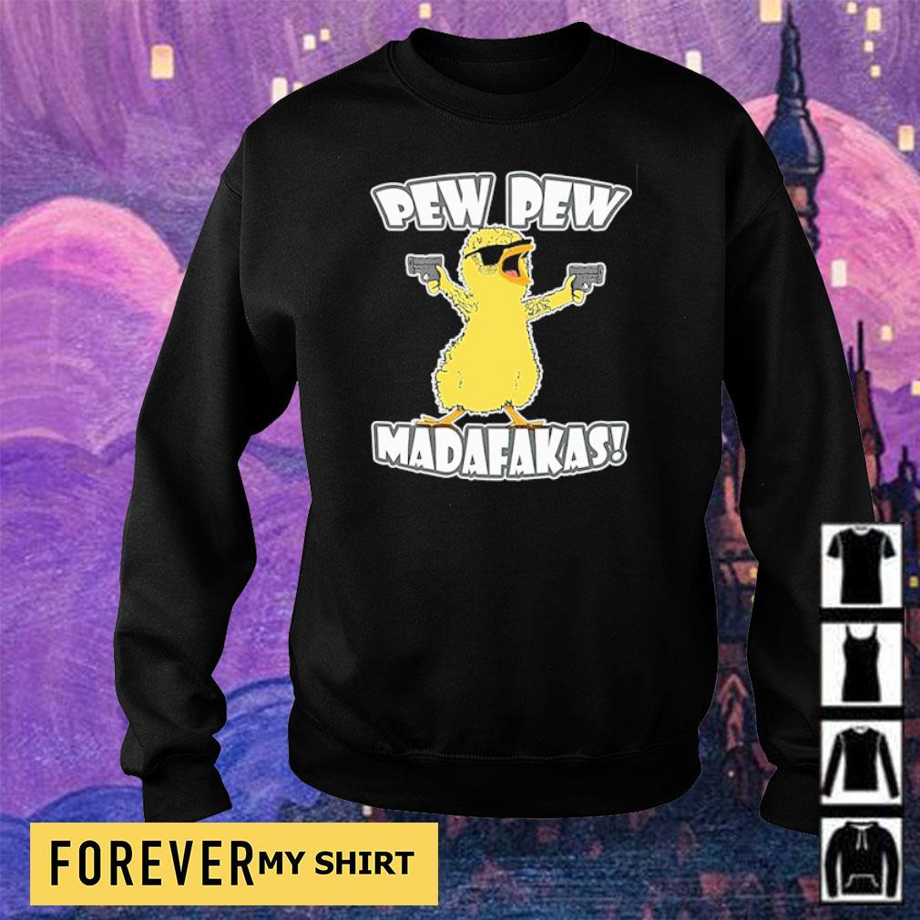 Chicken pew pew madafakas s sweater