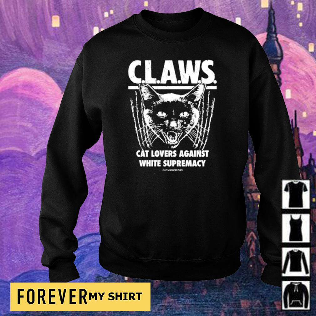 CLAWS cat lovers againt white supremacy s sweater