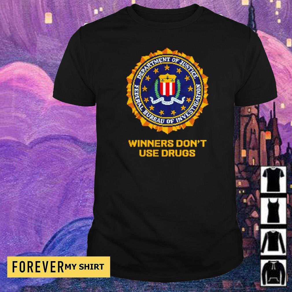 FBI anti-drug slogan Winners Don't Use Drugs shirt
