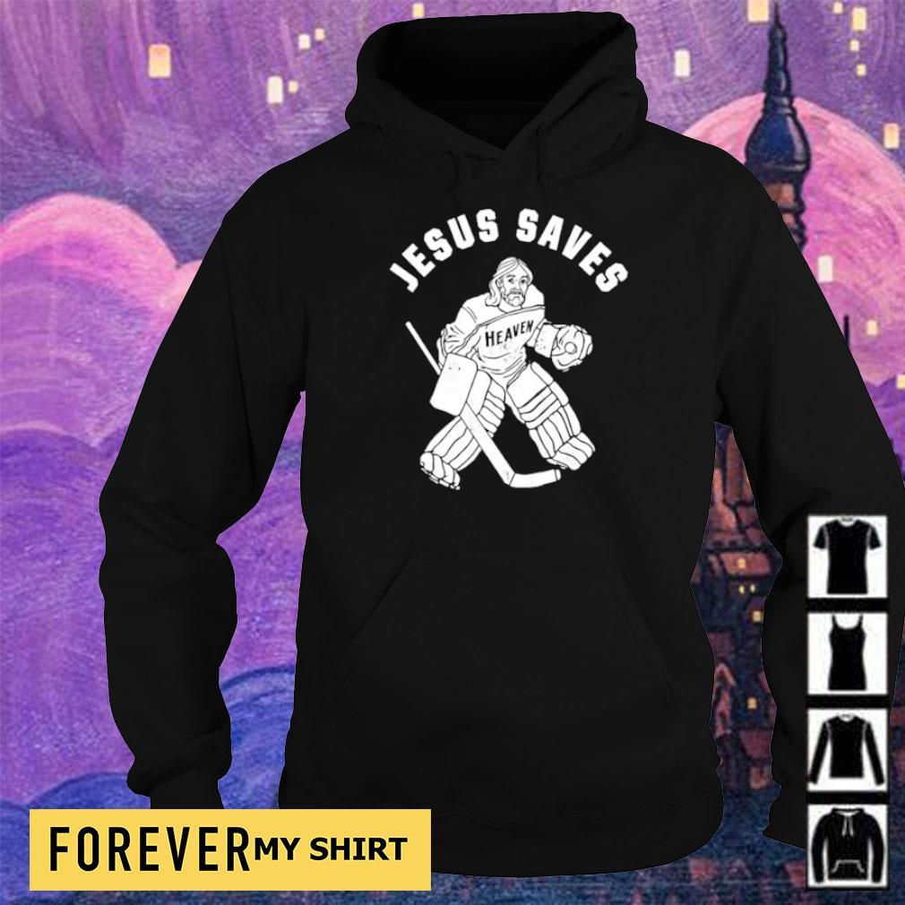 Hockey Jesus saves heaven s hoodie