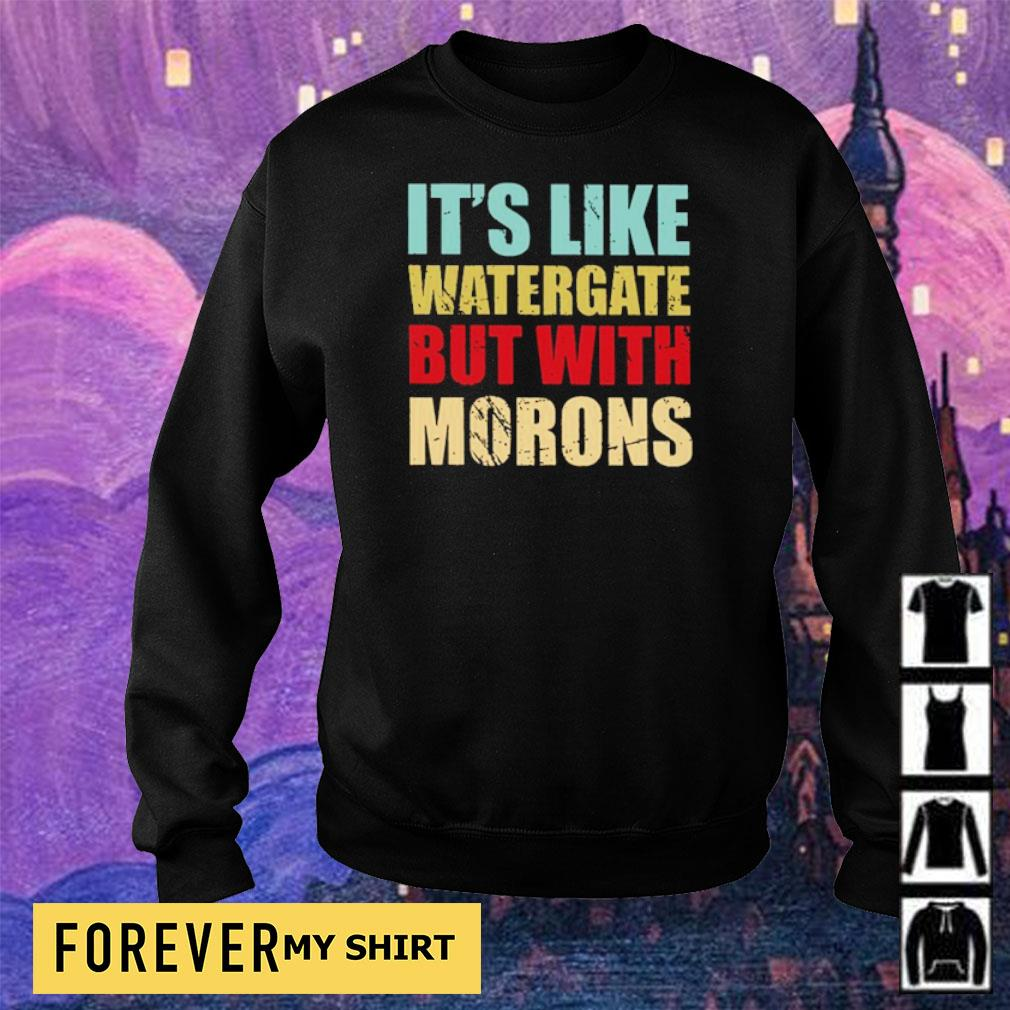 It's like watergate but with morons s sweater