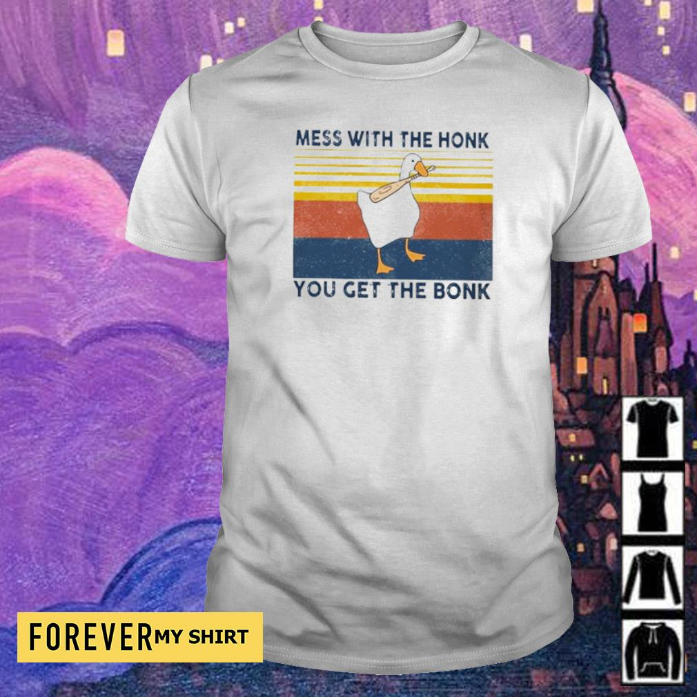 Mess with the honk you get the bonk Duck vintage shirt