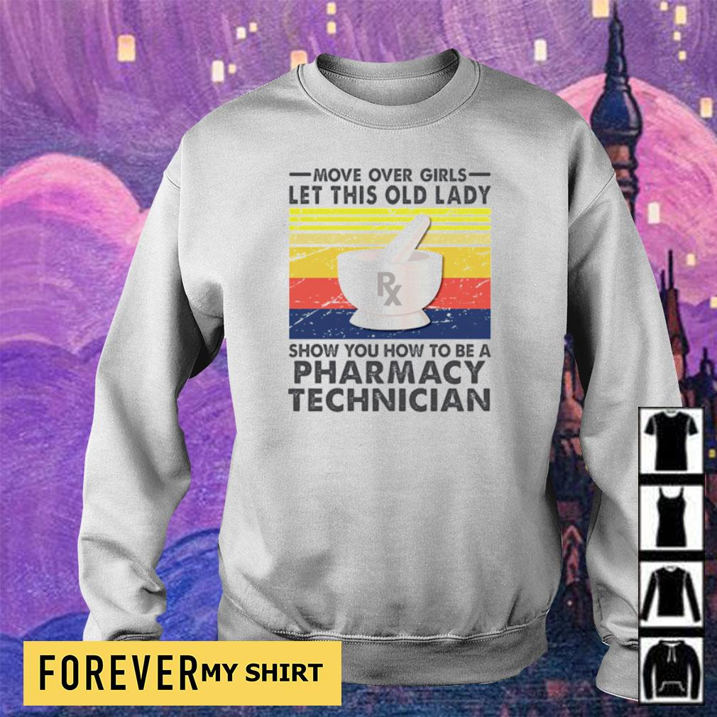 Move over girls let this old lady show you how to be a Pharmacy Technician s sweater