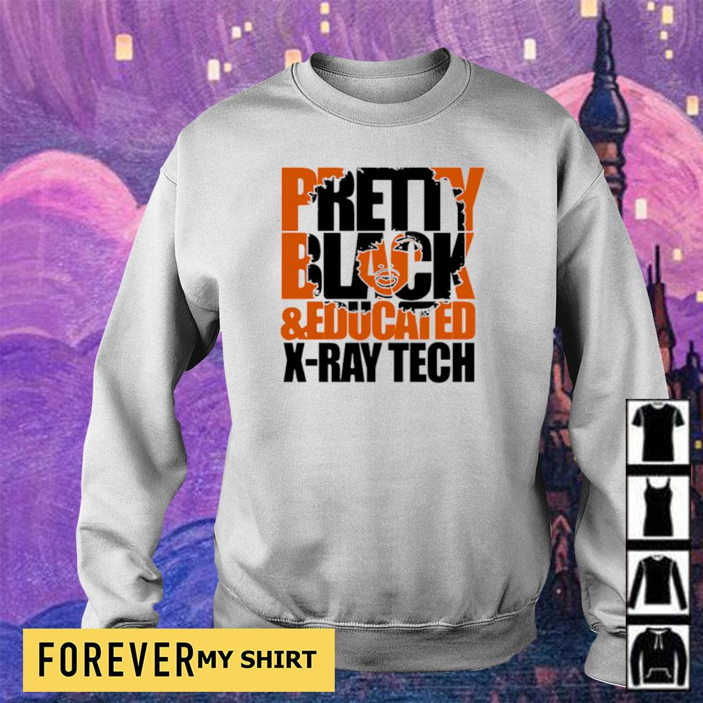 Pretty black and educated X-Ray tech s sweater