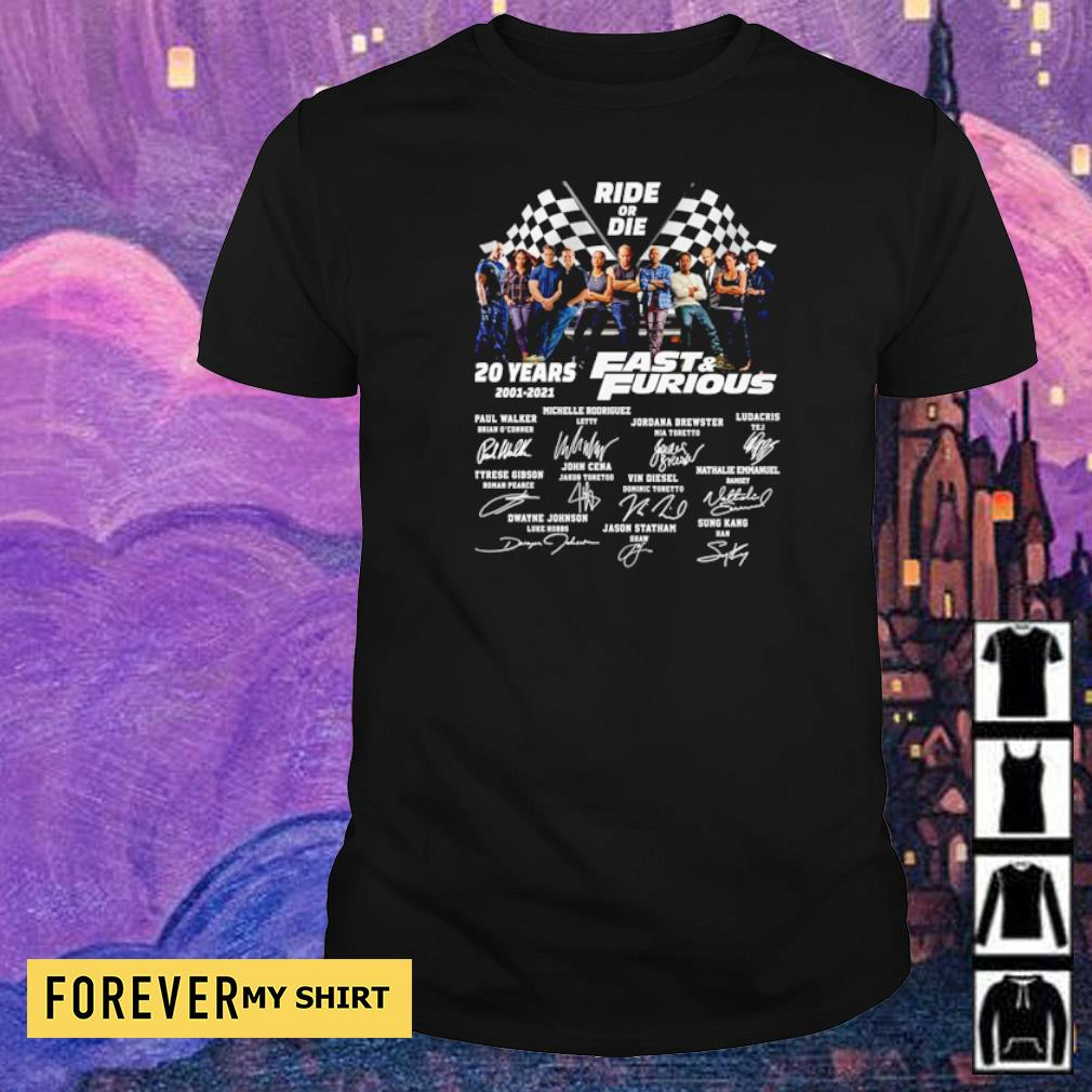 Ride or Die 20 years of Fast and Furious signatures shirt