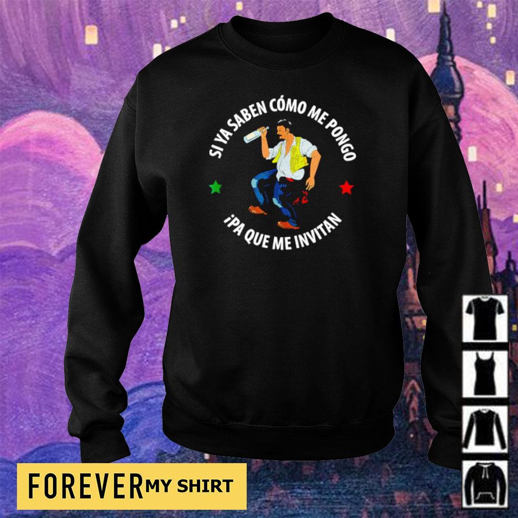 Si Ya Saben Como Me Pongo Ipa Que Me Invitan s sweater