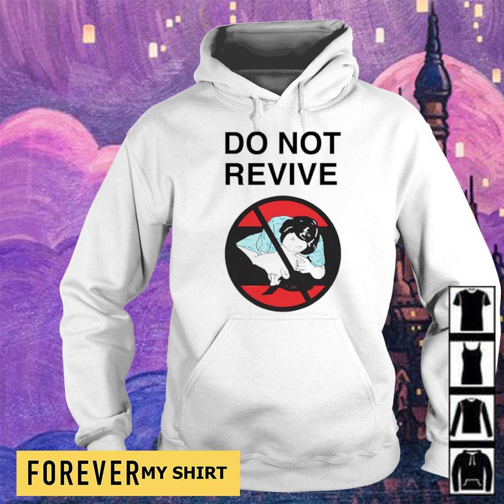 Star Wars do not revive s hoodie