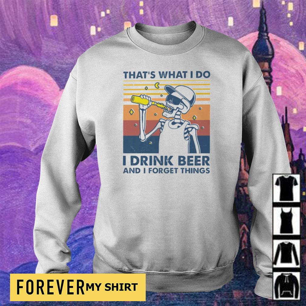 That's what I do I drink beer and I forget things vintage s sweater