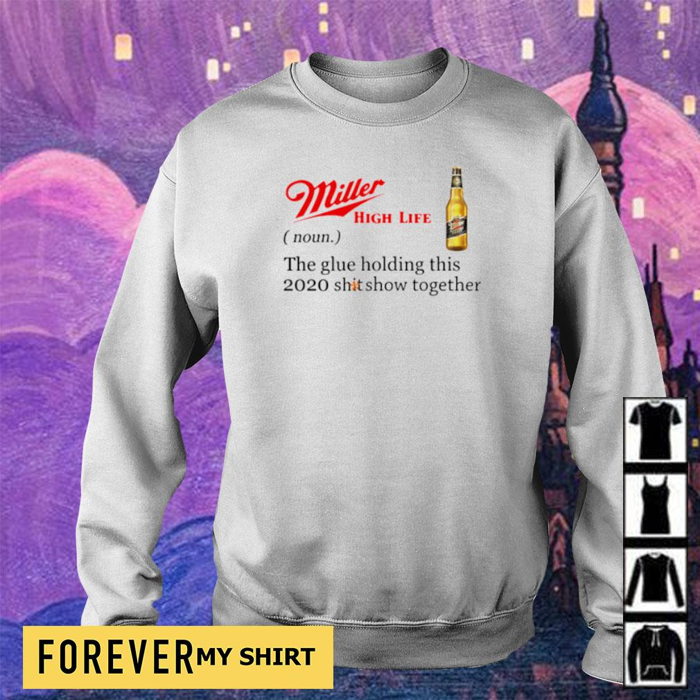 Miller High Life the glue holding this 2020 shitshow together s sweater