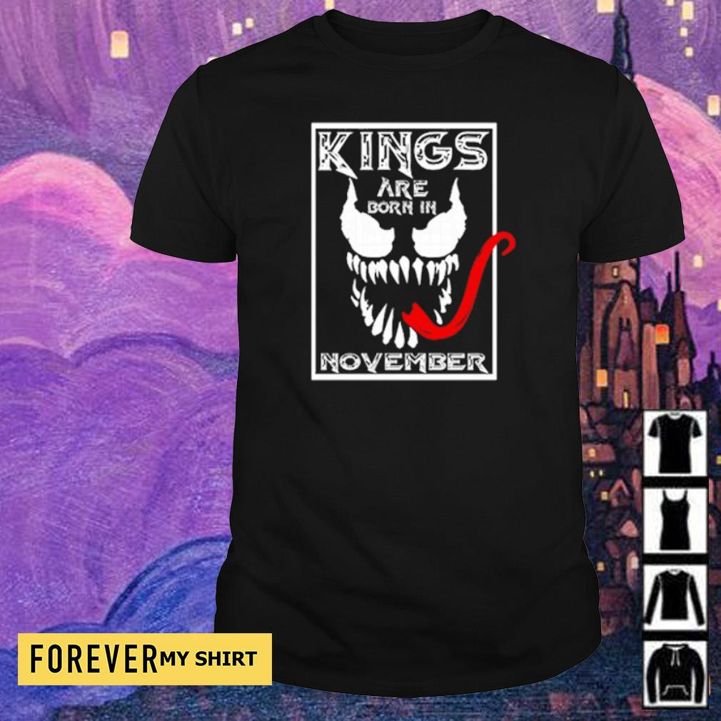 Venom kings are born in november shirt