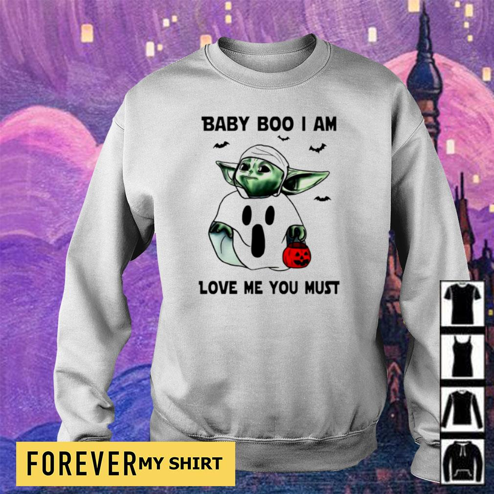 Baby Yoda baby boo I am love me you must s sweater