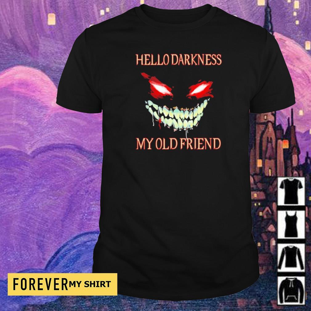 Evil Face hello darkness my old friend Halloween shirt