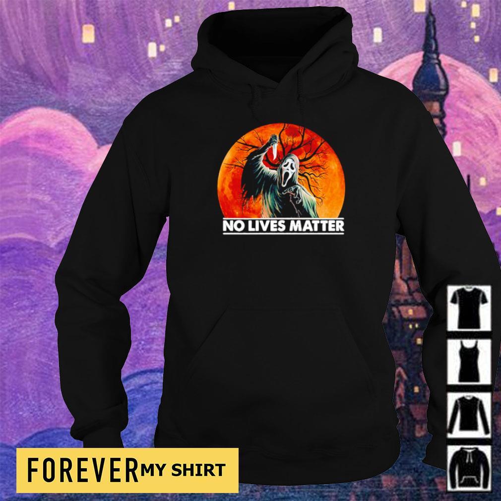 Ghostface no lives matter s hoodie