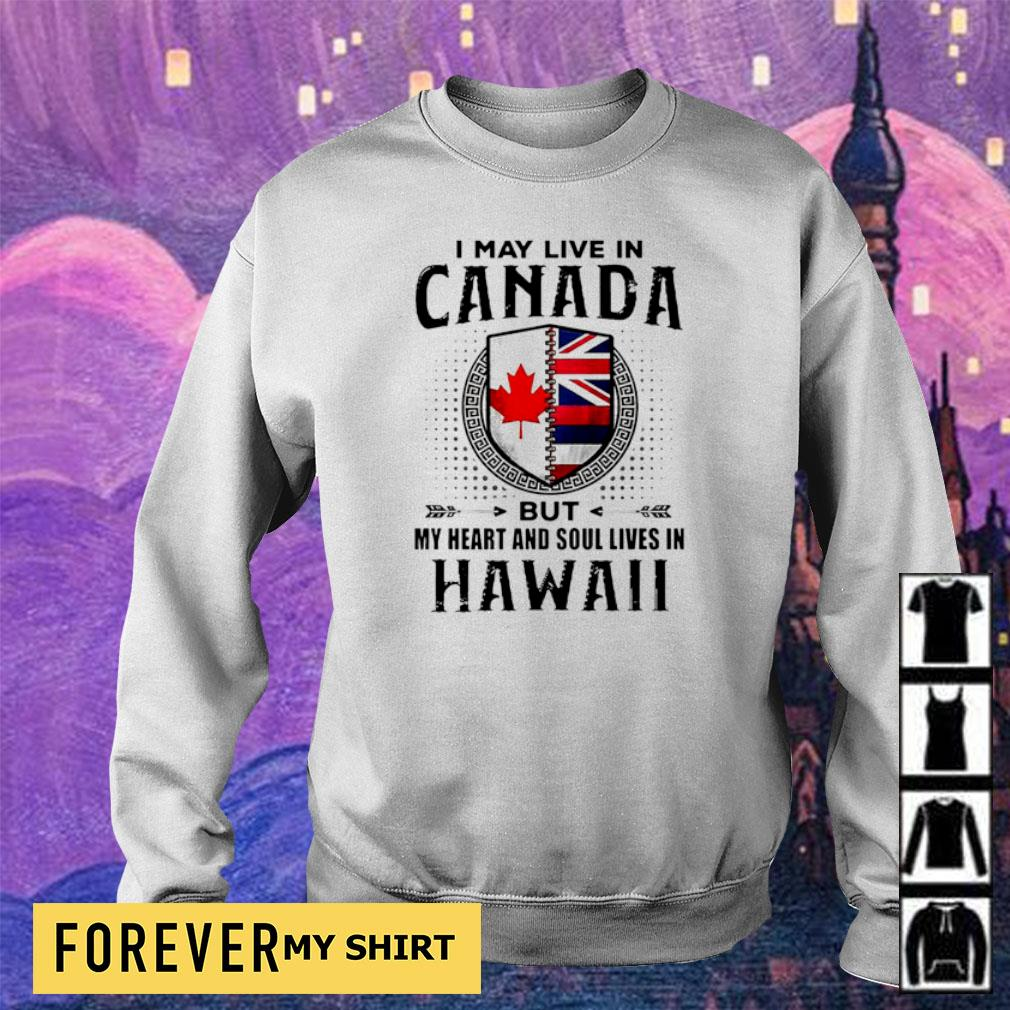 I may live in Canada but my heart and soul lives in Hawaii s sweater