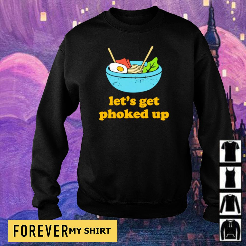 Let's get phoked up s sweater