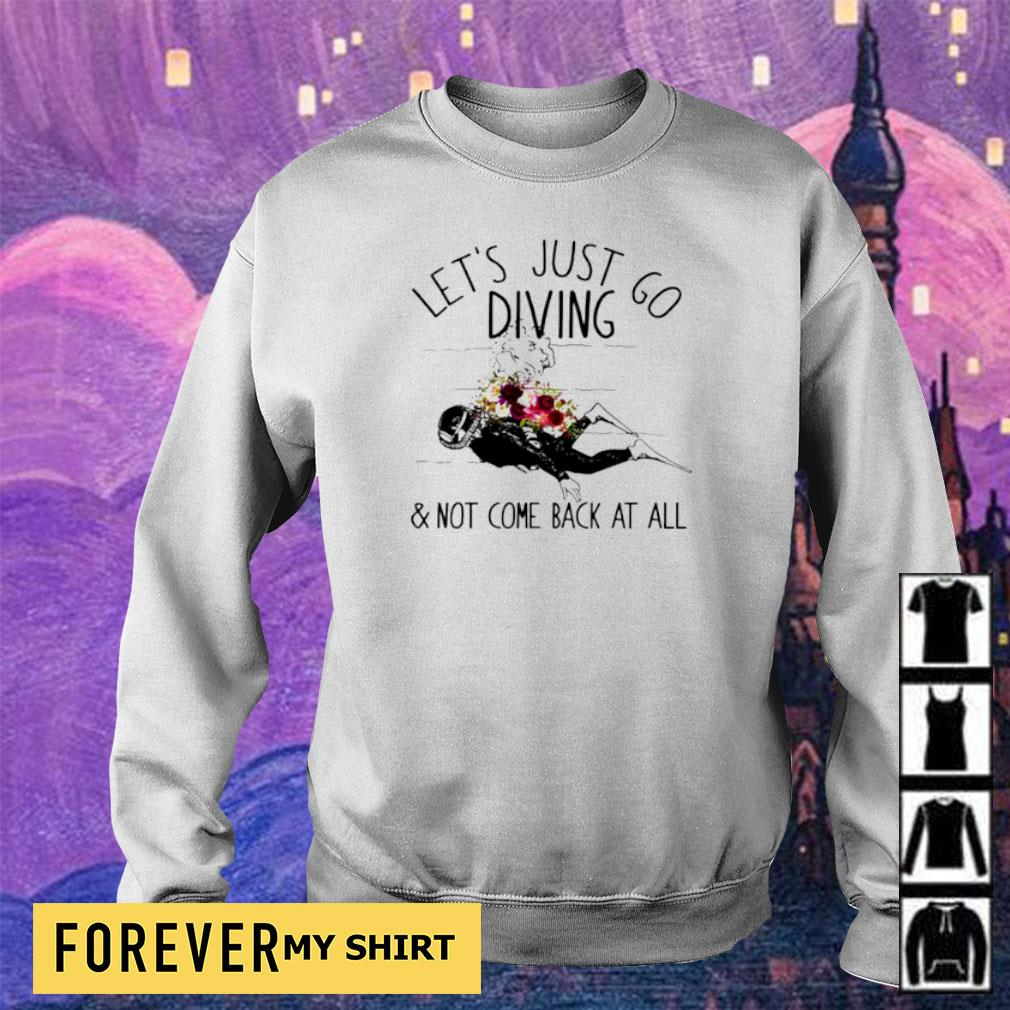 Let's just go diving and not come back at all s sweater