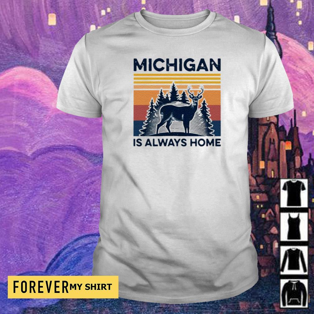 Michigan deer is always home vintage shirt
