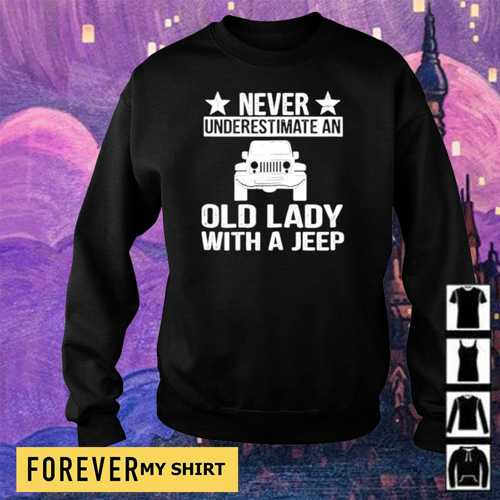 Never underestimate an old lady with a Jeep s sweater