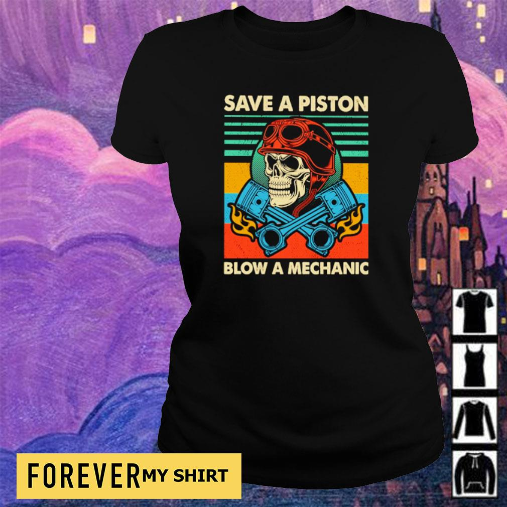 Save a piston blow a mechanic s ladies tee