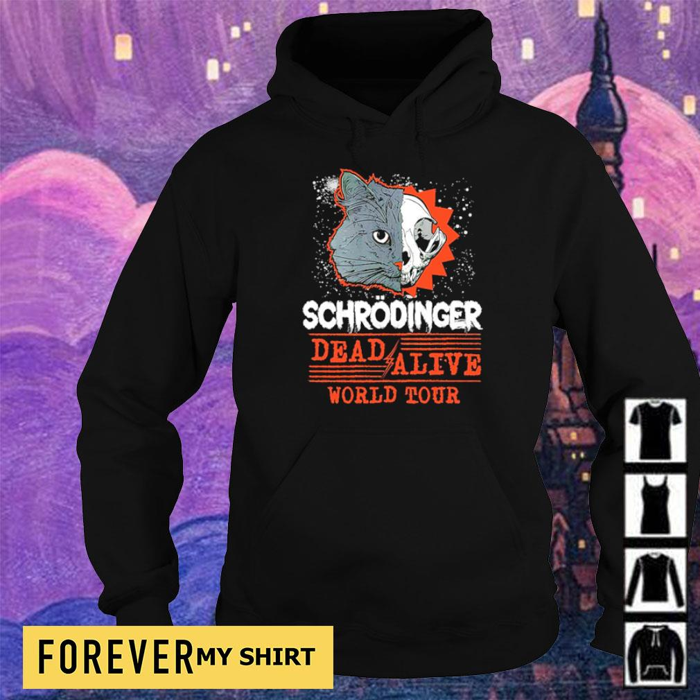 Schrodinger dead and alive world tour s hoodie