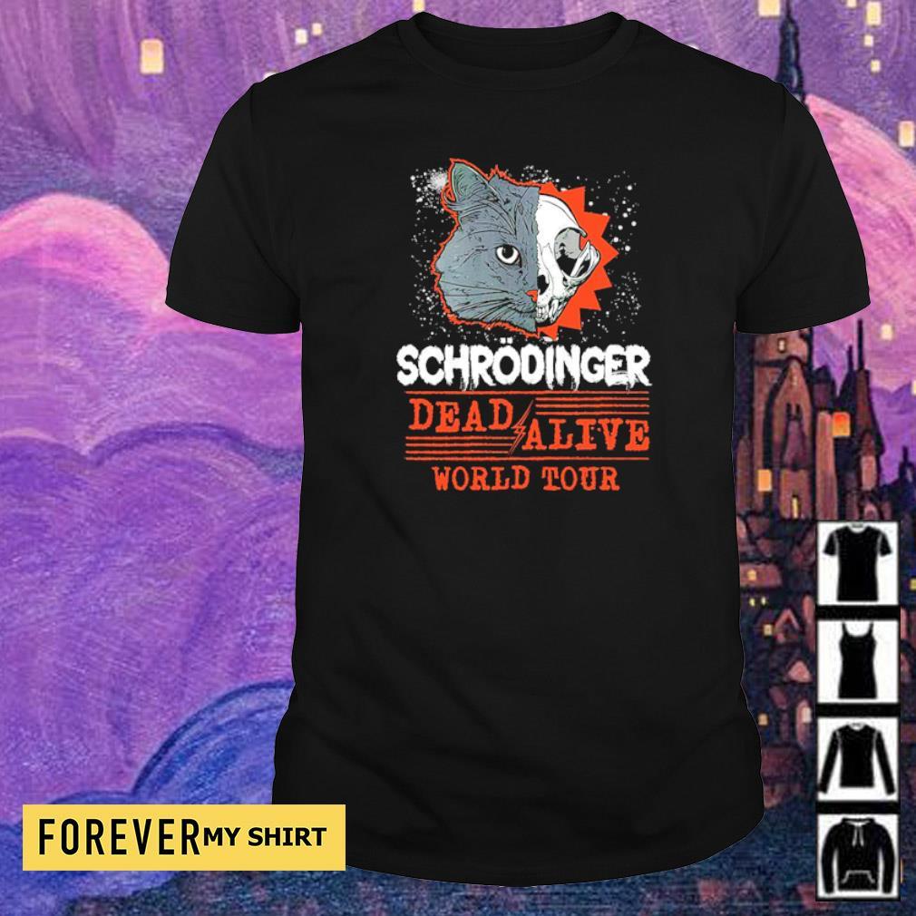 Schrodinger dead and alive world tour shirt