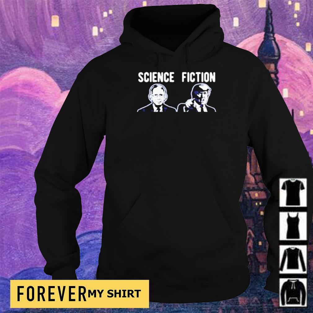 Science fiction Fauci vs Donlad Trump s hoodie