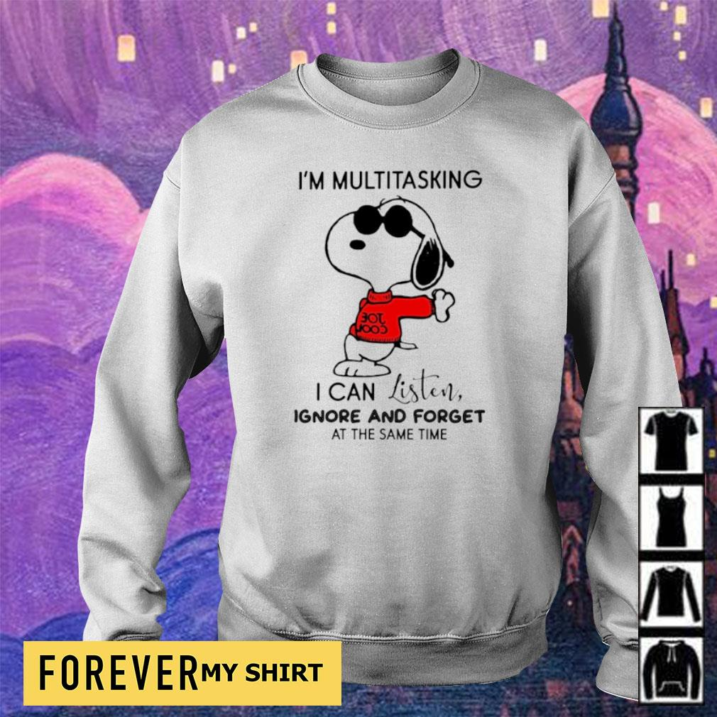 Snoopy I'm multitasking I can listen ignore and forget at the same time s sweater