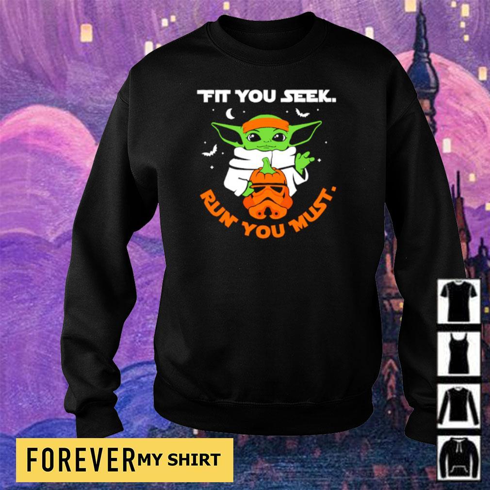 Star Wars Baby Yoda fit you seek run you must s sweater