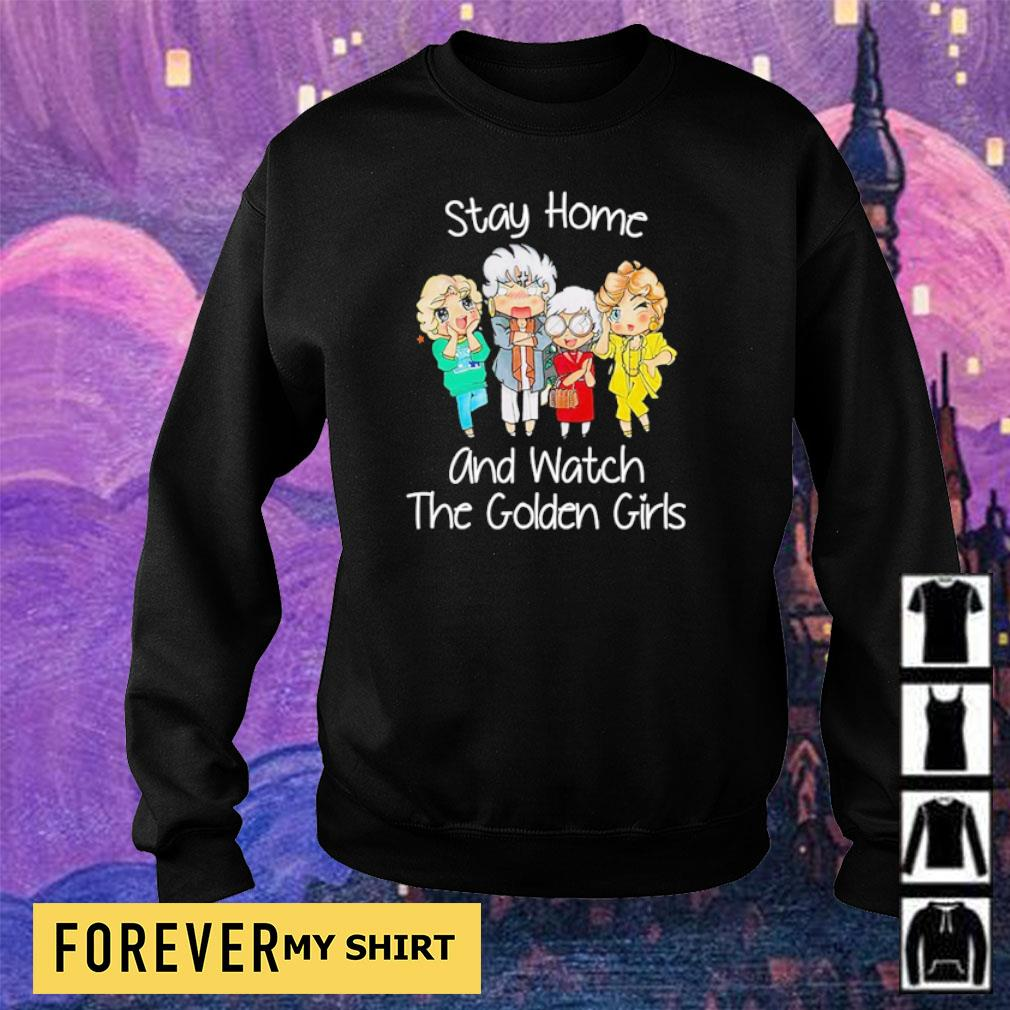 Stay home and watch The Golden Girls s sweater