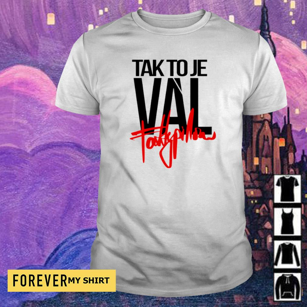 Talk to Je Val fattypillow shirt