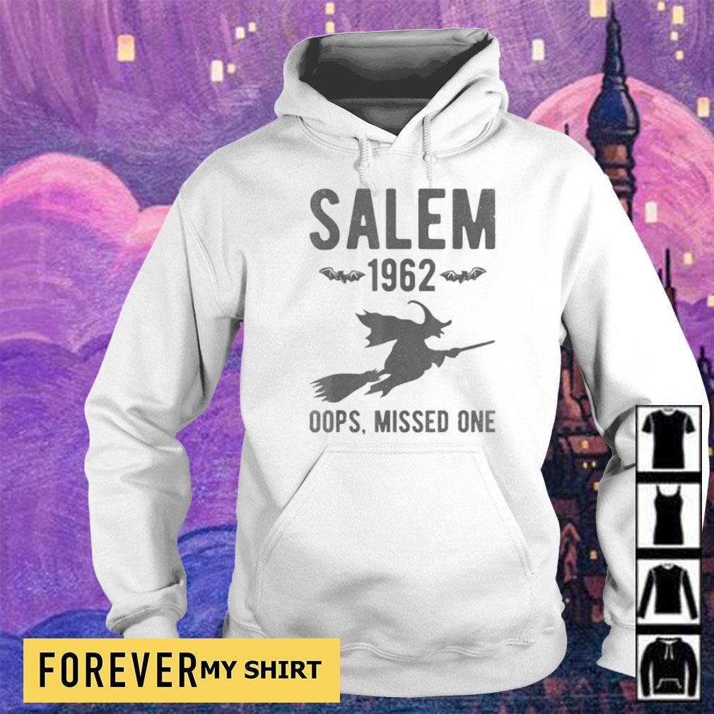 Witch salem 1962 oops missed one s hoodie