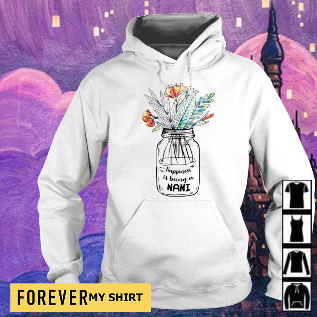 Woman happiness is being a nani s hoodie