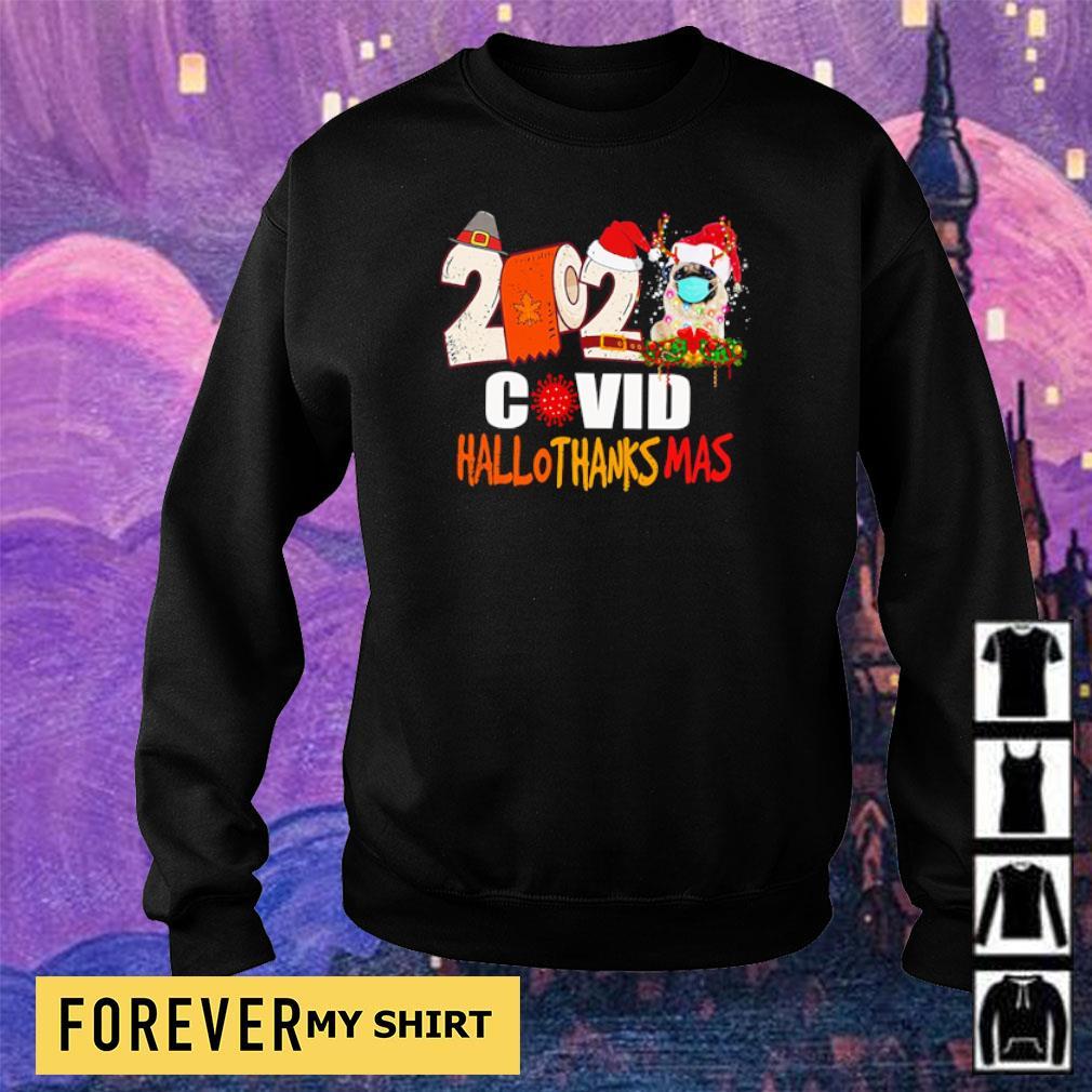 2020 pug covid hallothanksmas Christmas sweater