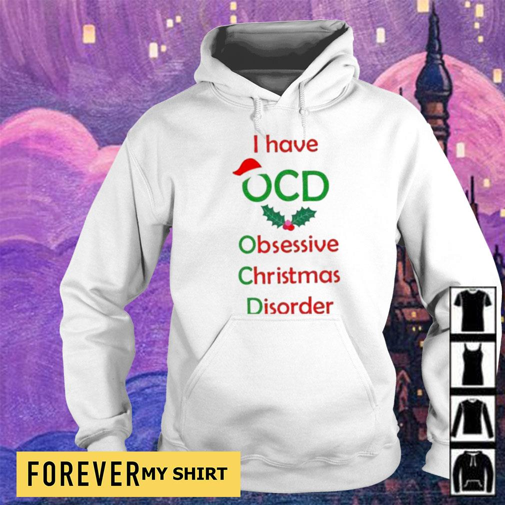 I have OCD obsessive camping disorder Christmas s hoodie