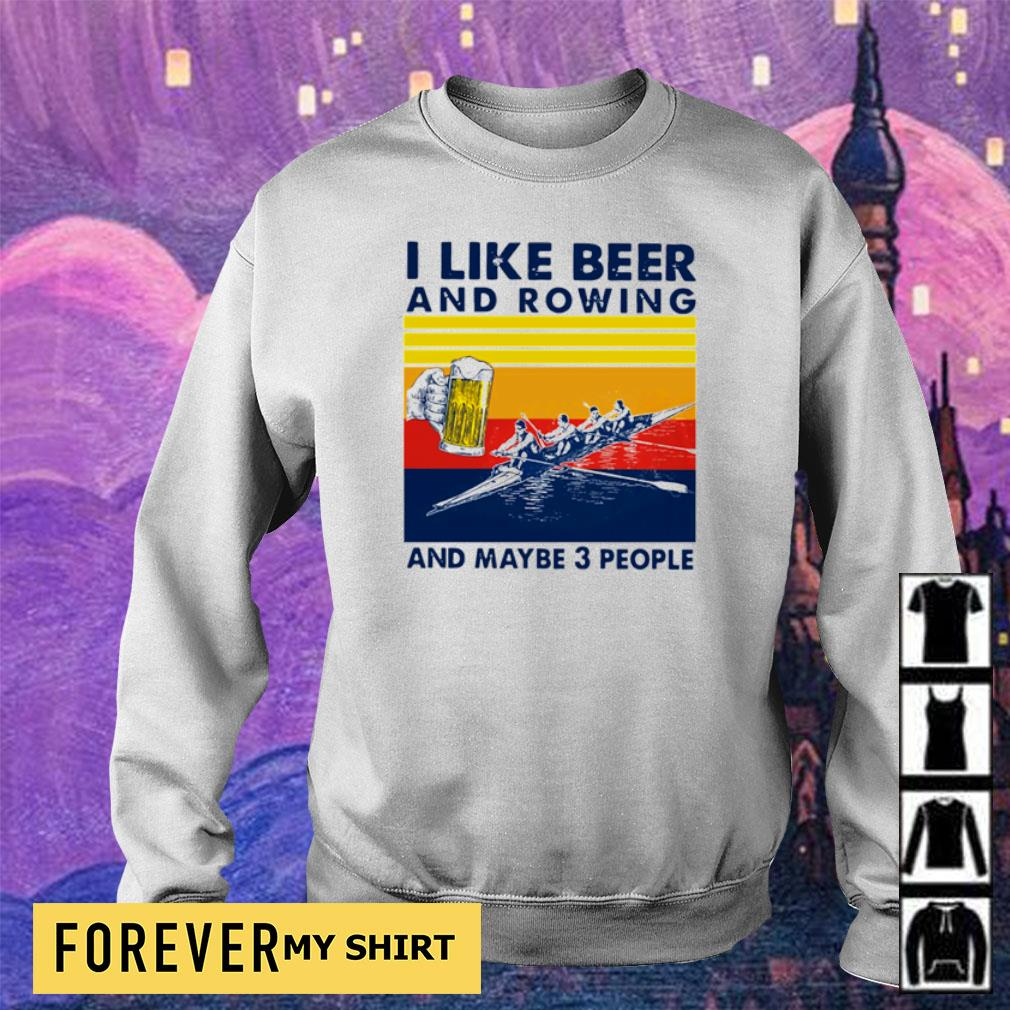 I like beer and rowing and maybe 3 people vintage s sweater