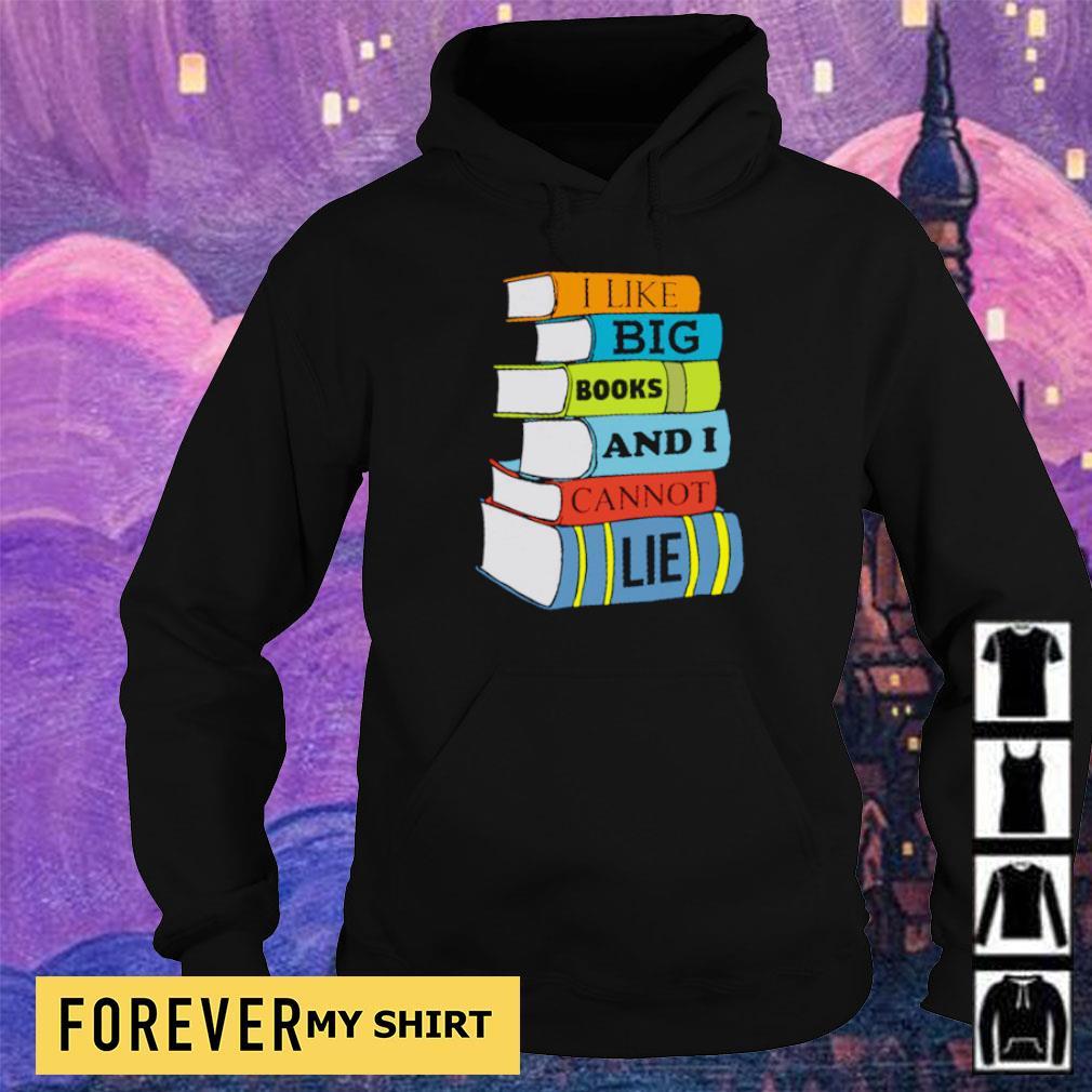 I like books and I cannot lie s hoodie