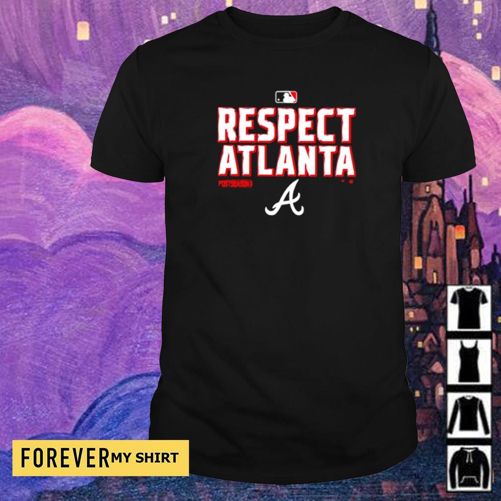 Offical respect Atlanta Braves shirt