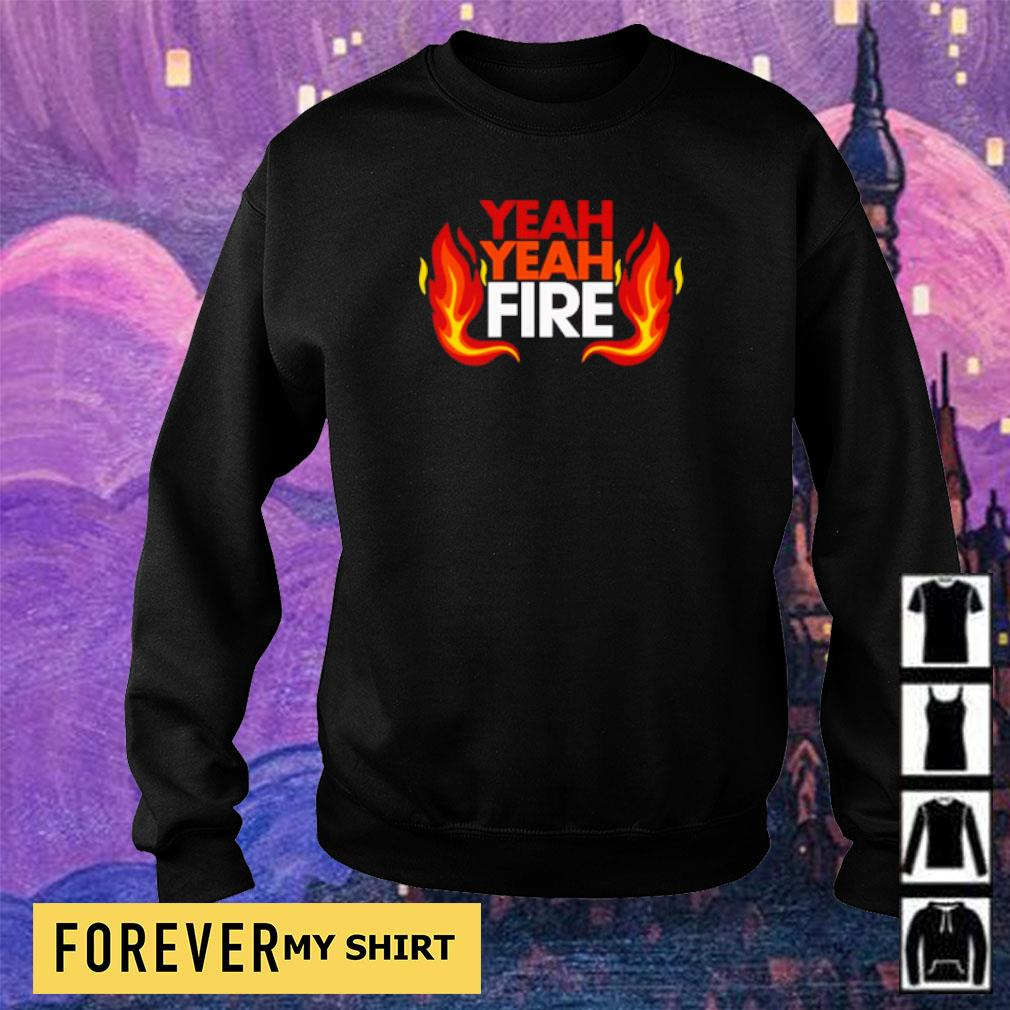 Official yeah yeah fire s sweater