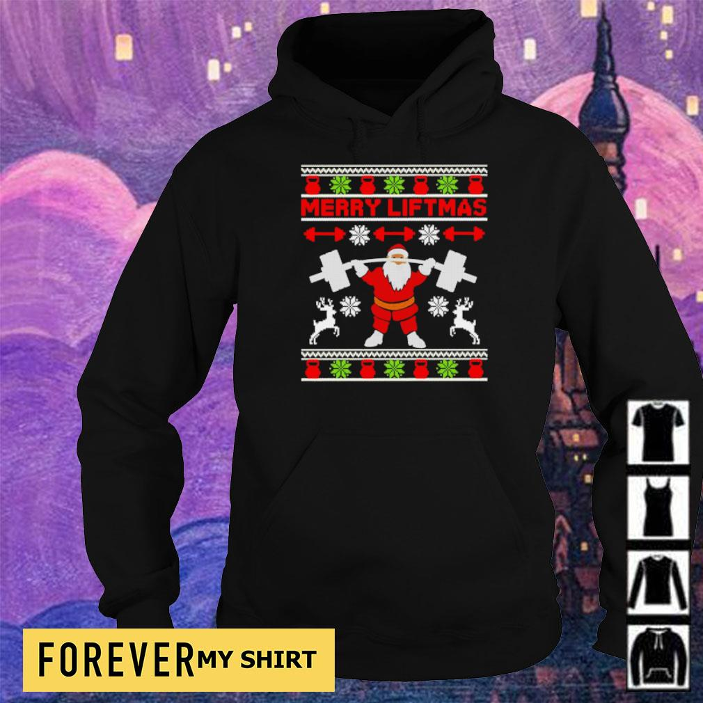 Santa lifting merry liftmas Christmas sweater hoodie