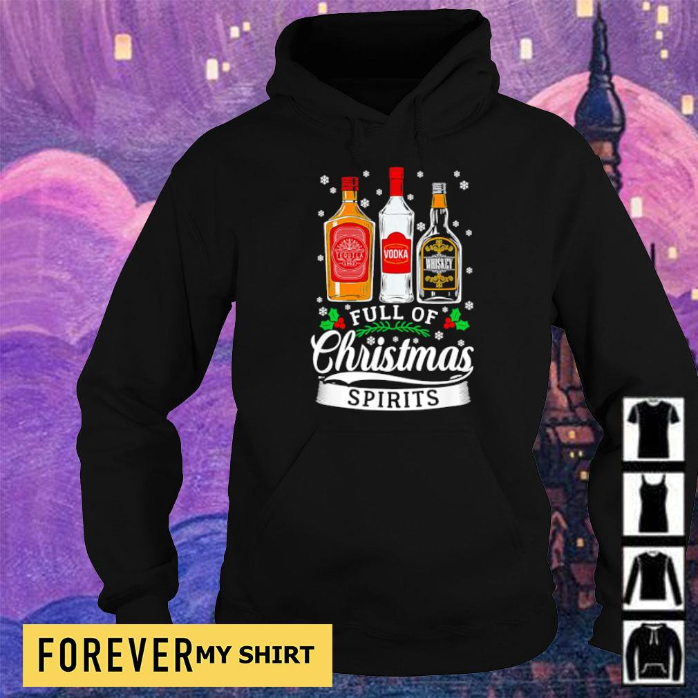 Tequila Vodka and Whiskey full of Christmas spirits sweater hoodie
