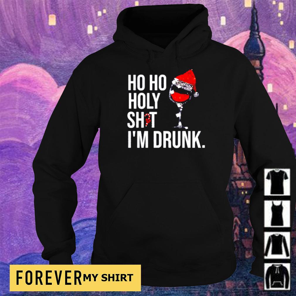 Wine ho ho holy shit I'm drunk Christmas s hoodie